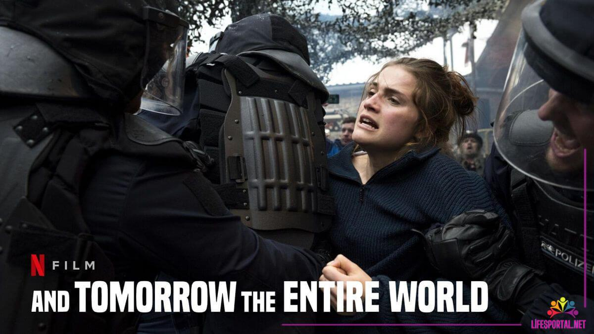 And Tomorrow the Entire World