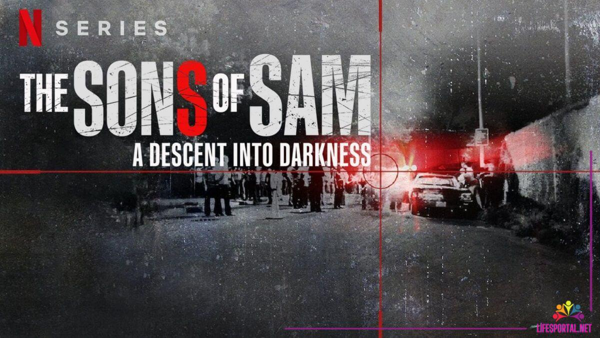 The Sons of Sam A Descent into Darkness