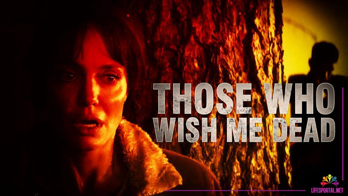 Those Who Wish Me Dead Movie