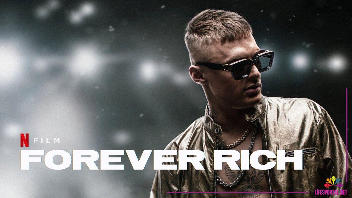 Forever Rich Movie